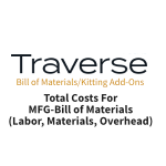 TRAVERSE Mods Bill of Materials Total Cost MFG-BOM