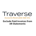 TRAVERSE Mods Exclude Paid Invoices from AR Statement